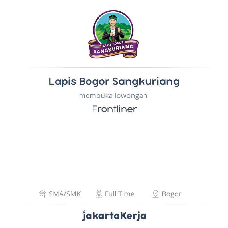 Lowongan Kerja Frontliner Di Lapis Bogor Sangkuriang Jakartakerja