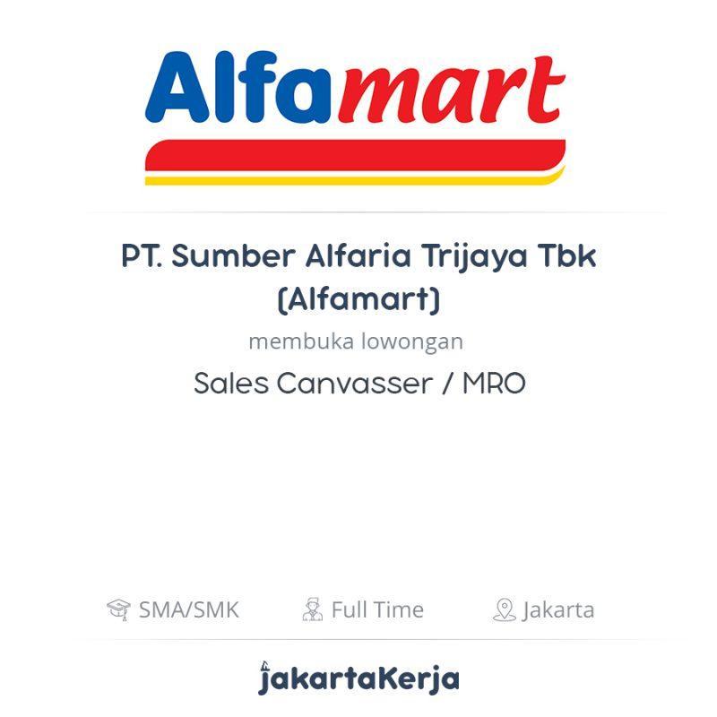 Lowongan Kerja Sales Canvasser Mro Di Pt Sumber Alfaria Trijaya Tbk Alfamart Jakartakerja