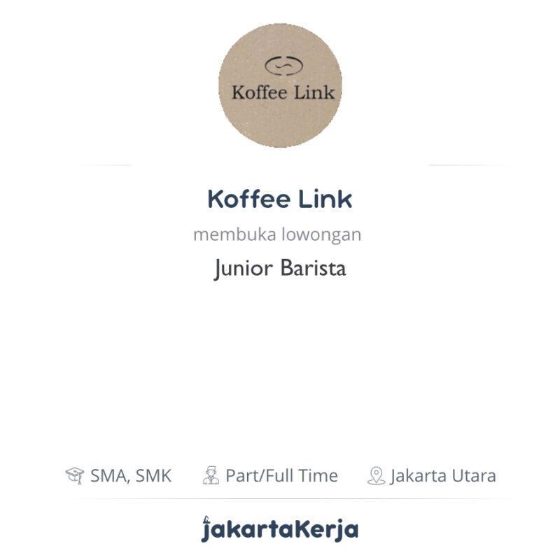 Lowongan Kerja Junior Barista Di Koffee Link Jakartakerja